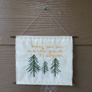 evergreen soul_ hanging hand embroidery _ Chasing Lilac Hand Embroidery