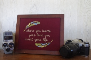 where you invest your love _ framed hand embroidery _ Chasing Lilac Hand Embroidery